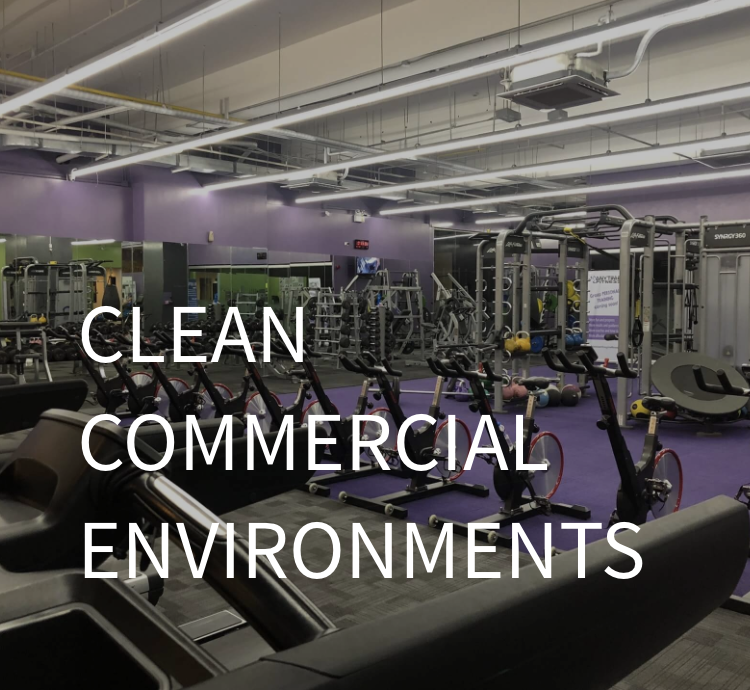 Clean Commercial Environments